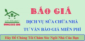 Báo giá sửa chữa nhà giá rẻ tại TPHCM, Bình Dương, Đồng Nai
