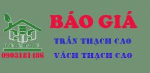 Báo giá thi công trần thạch cao, vách thạch cao tại TPHCM, Bình Dương, Đồng Nai