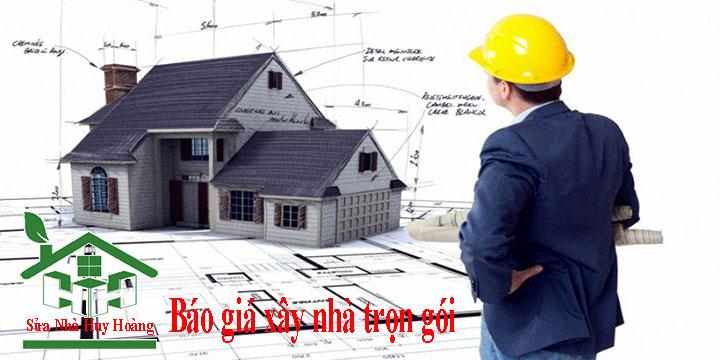 Báo giá xây nhà trọn gói