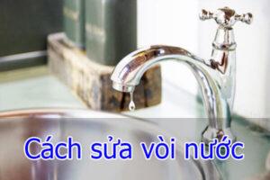 Cách sửa vòi nước