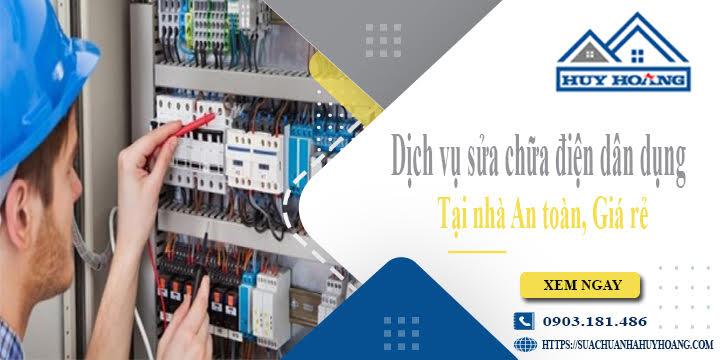 Dịch vụ sửa chữa điện dân dụng tại nhà